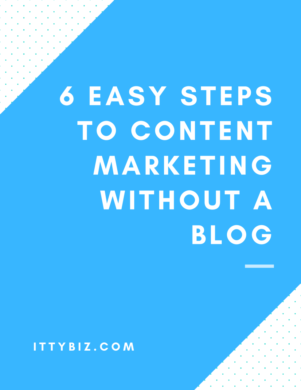 Content Marketing Without A Blog