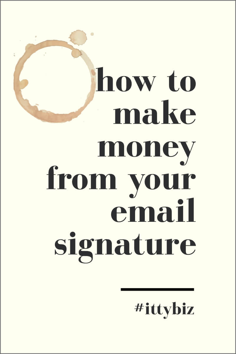 How To Make Money From Your Email Signature