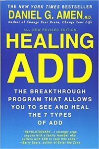 Healing ADD by Dr. Daniel Amen