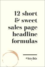 12 Short & Sweet Sales Page Headlines You Can Steal