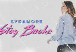 Sykamore – Stay Broke (Official Audio)