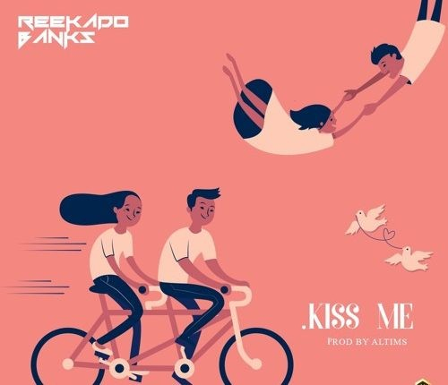 Reekado Banks – Kiss Me (DOWNLOAD)