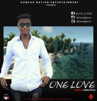 AUDIO + VIDEO : PLove – One Love