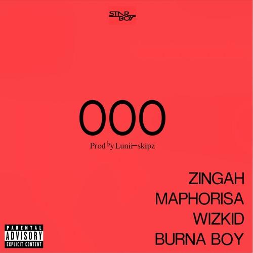 Wizkid x Burna Boy X Zingah & Maphorisa – OOO