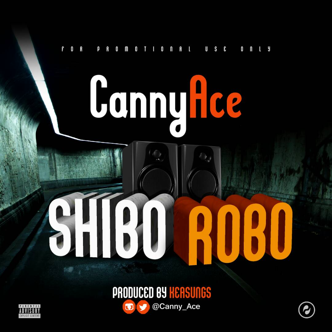 CannyAce - Shiborobo (Freestyle) (Prod. Keasungs) || @Canny_ace