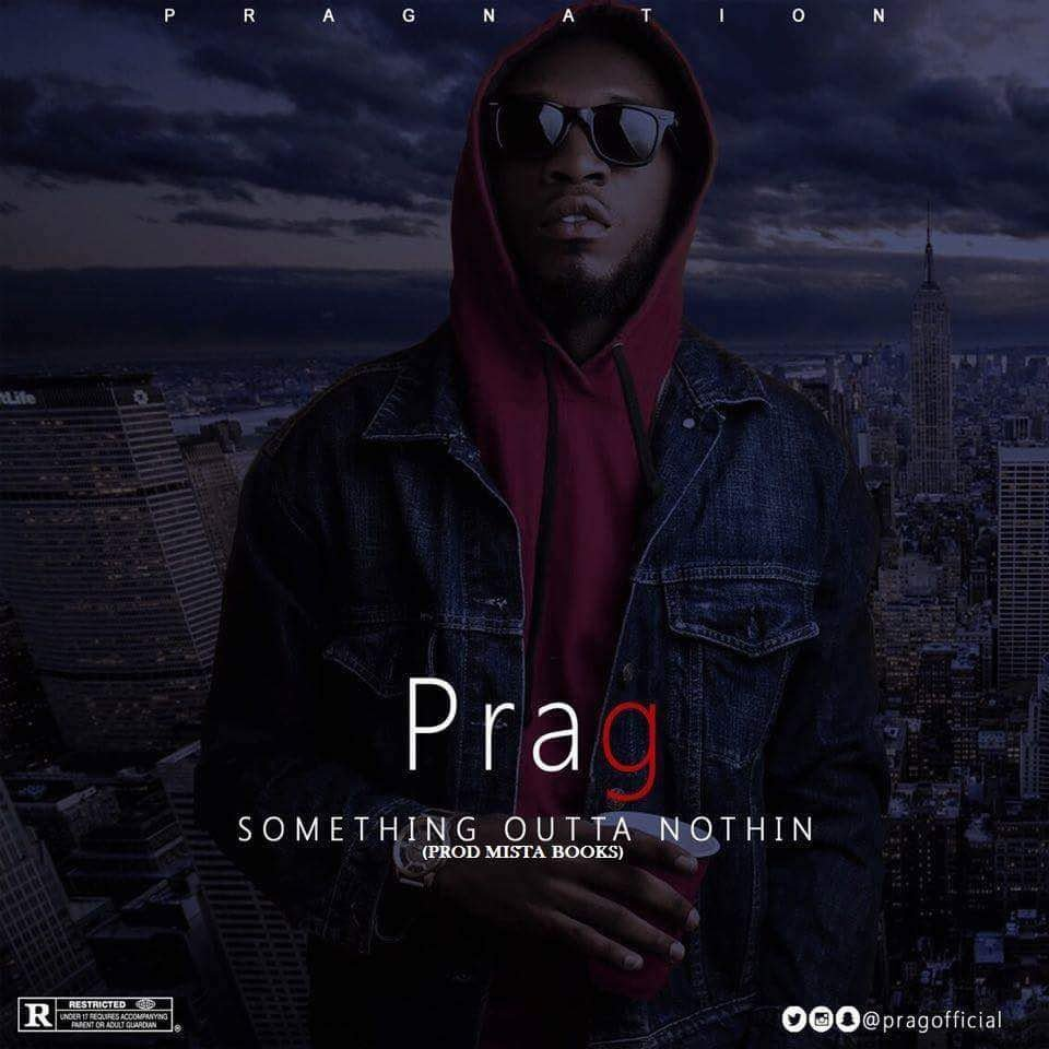 Prag - Something Outta Nuthin
