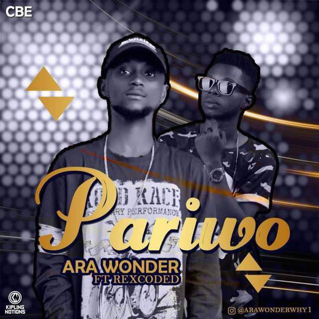 Ara Wonda Ft Rexcoded – Pariwo