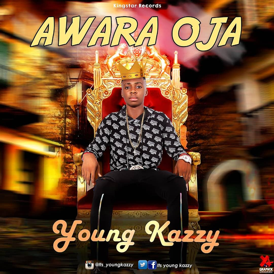 Young Kazzy - Awara Oja