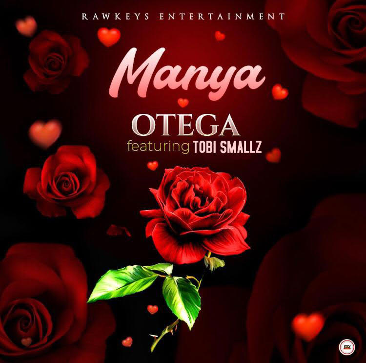 OTEGA - Manya ft. Tobi Smallz (Prod by Taleen Beatz)