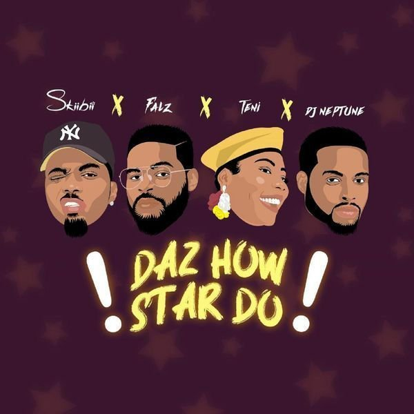 SkiiBii ft Teni & Falz – Daz How Star Do