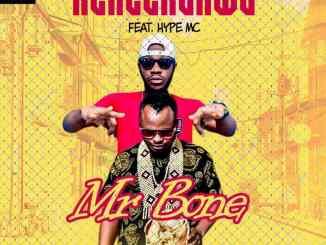 Mr Bone Ft Hype MC - Kenechukwu