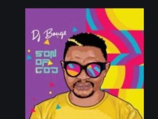 DJ Bongz – Son Of God