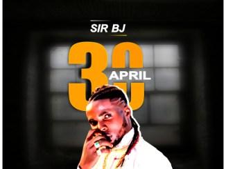 Sir BJ - April 30