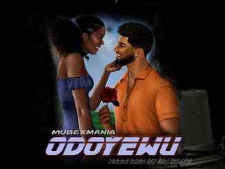 MubexMania - Odoyewu