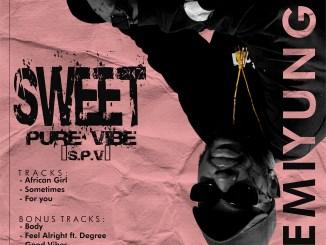 Full EP: FemiYung - Sweet Pure Vibe EP