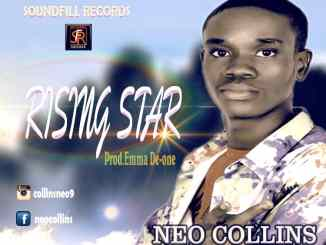 Neo Collins - Raising Star (Prod. By Emma De-one)