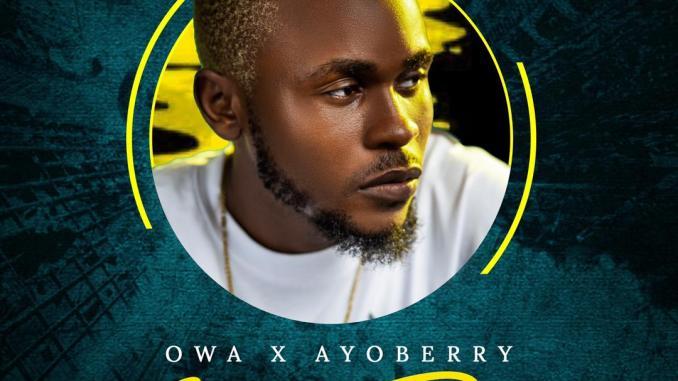 Owa x Ayoberry - God Dey