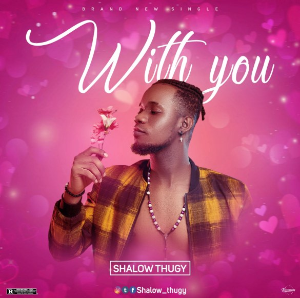 Shalow Thugy - With You