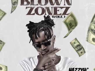 Nazzy HC - Blown Zonez (Wole)