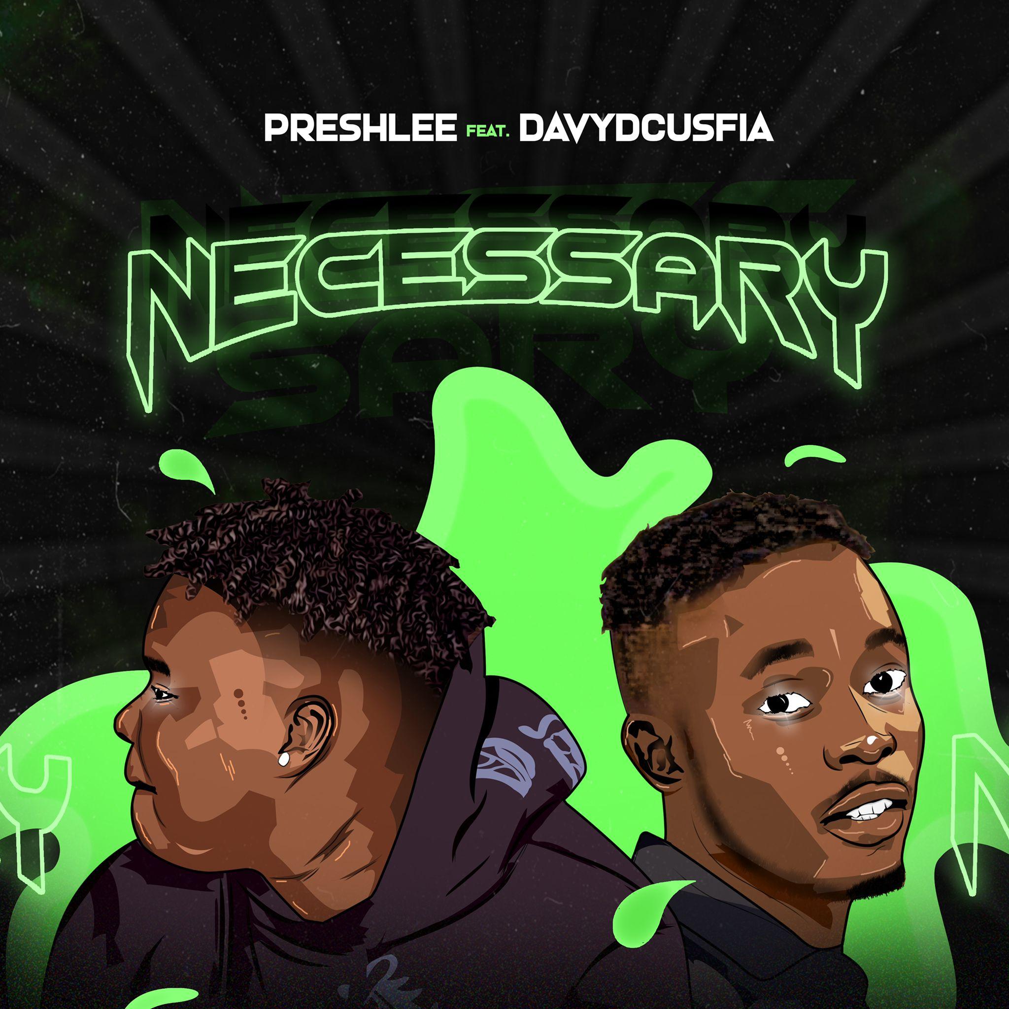 PreshLee ft. Davyd CUSFIA - Necessary
