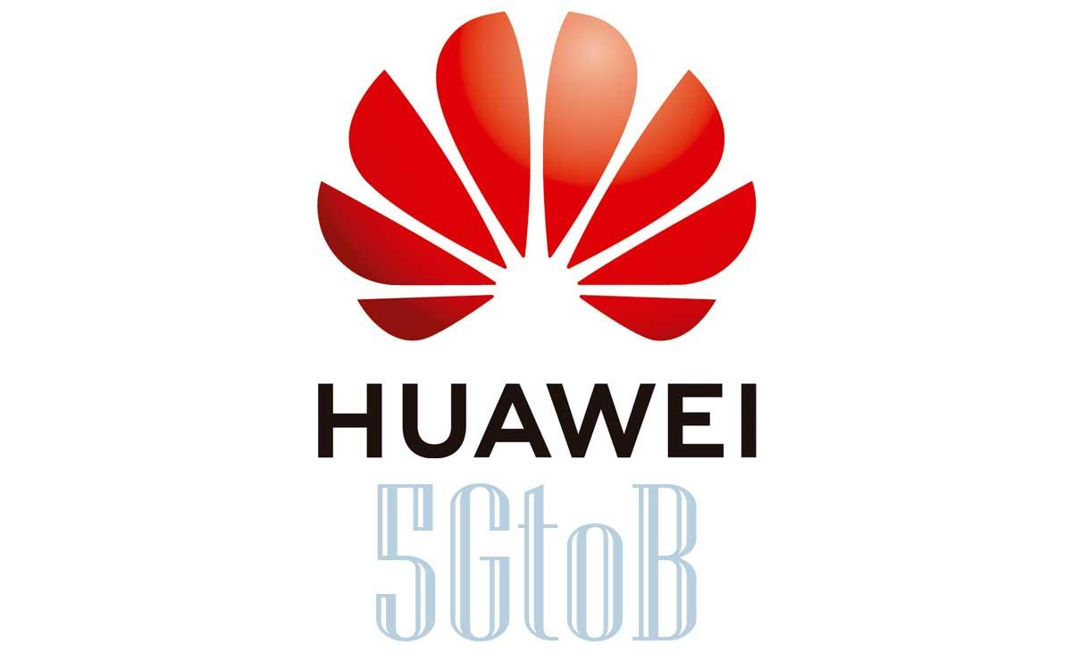 huawei-destaca-desarrollos-y-beneficios-comerciales-de-5g-y-presenta-solucion-5gtob