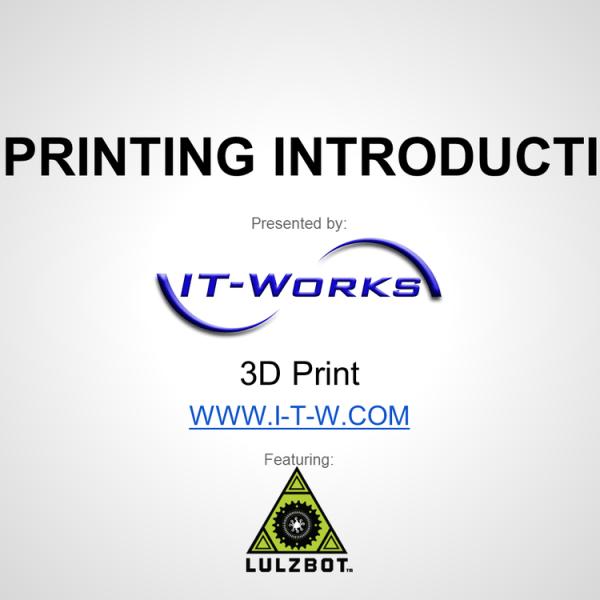 3d printing introduction presentation
