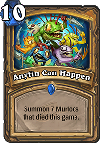 Hearthstone Anyfin Can Happen