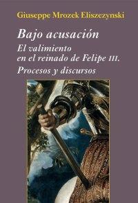 El valimiento en la Corte de Felipe III