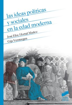 ideas-politicas-edad-moderna-hortal-versteegen