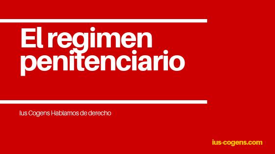 Regimen penitenciario. Español