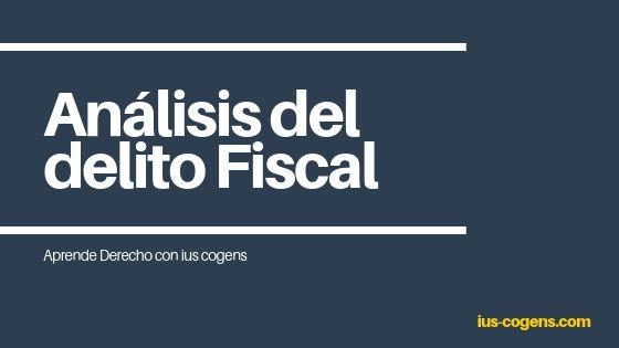 Análisis del delito fiscal. Por Carlos Castell, abogado