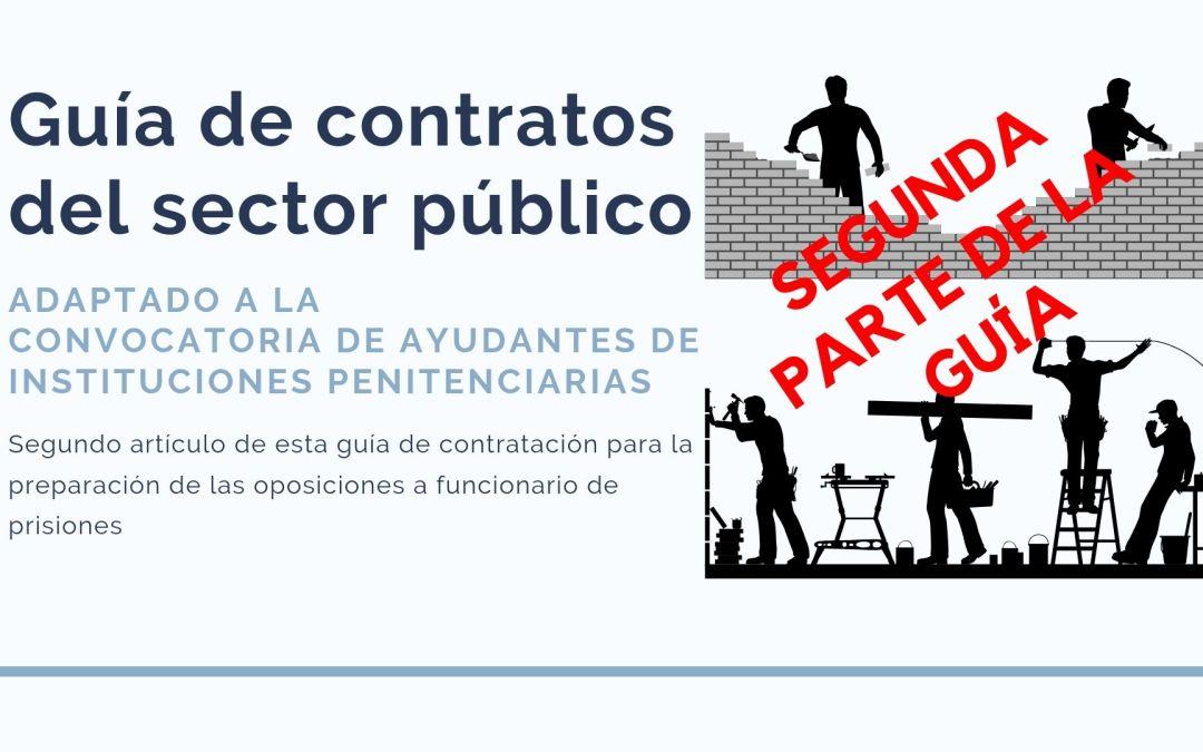 Segunda parte de la Guía de contratos del Sector Público.