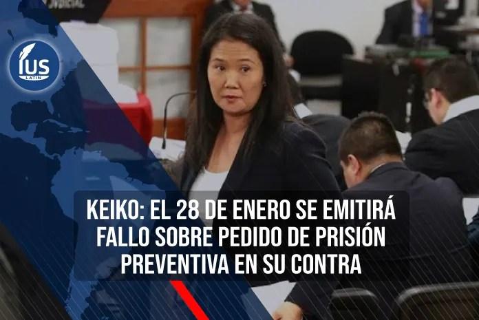Keiko: El 28 de enero se emitirá fallo sobre pedido de prisión preventiva en su contra