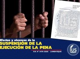 Efectos y alcances de la suspensión de la ejecución de la pena