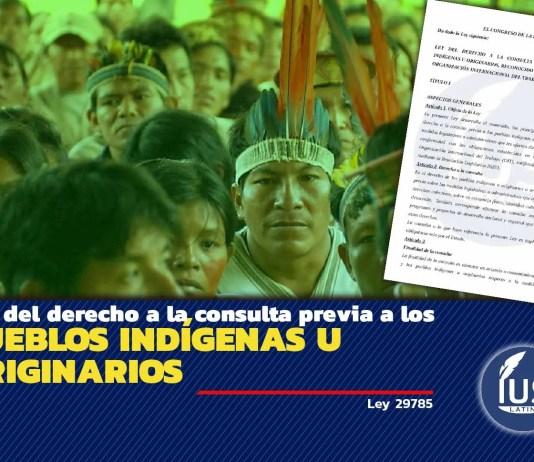 Ley del derecho a la consulta previa a los pueblos indígenas u originarios