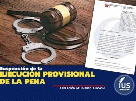 Suspensión de la ejecución provisional de la pena