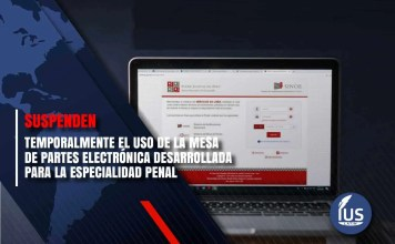 Suspenden temporalmente el uso de la Mesa de Partes Electrónica desarrollada para la especialidad penal