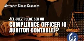 ¿El juez puede ser un compliance officer (o auditor contable)?