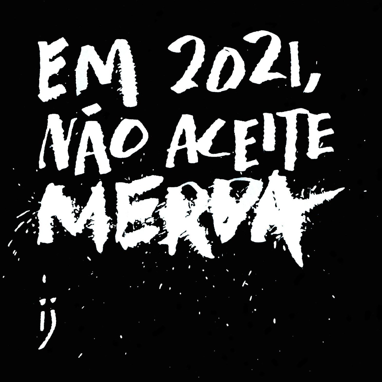 Em 2021, não aceite merda - Cartão de ano novo em caligrafia