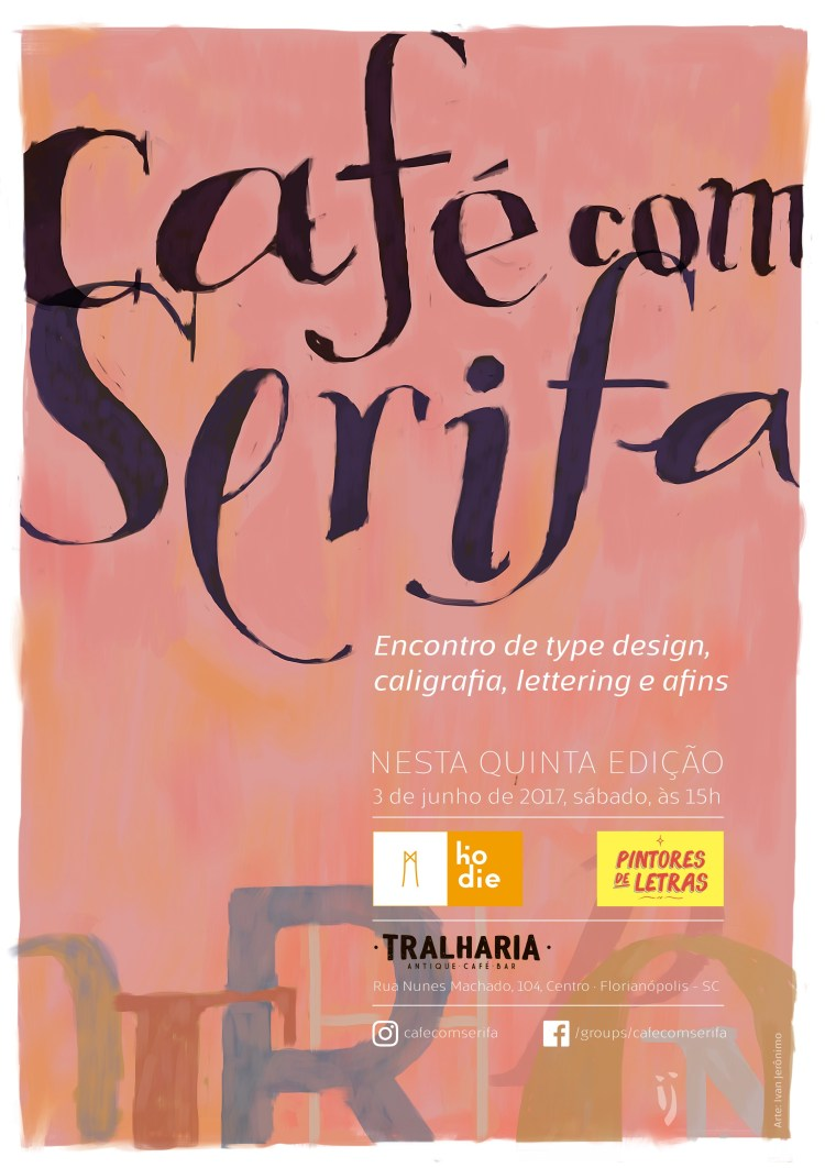 Cartaz do quinto Café com Serifa com fundo rosa e letras desenhadas à mão