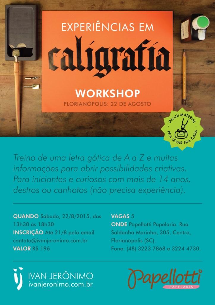 Flyer do workshop Experiências em Caligrafia, 22 de agosto de 2015 na papelaria Papellotti