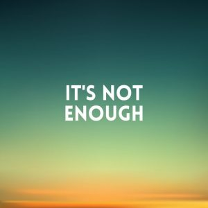 square blurred background - sunset colors With love quote - Its not enough
