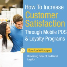 How to increase customer satisfaction through Mobile POS and Loyalty Programs