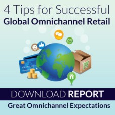 4 Tips for Successful Global Omnichannel Retail