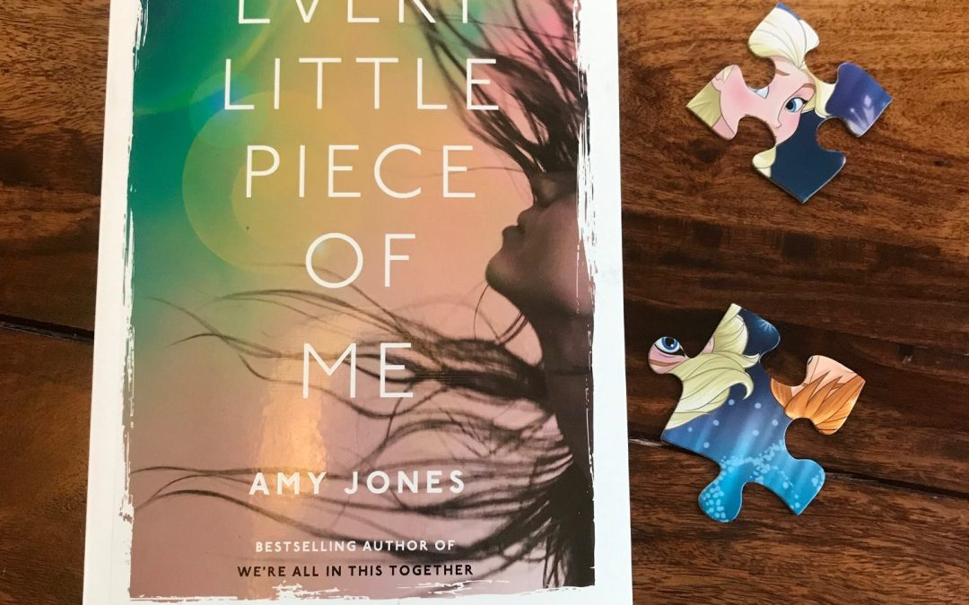 Book Review: Every Little Piece of Me by Amy Jones