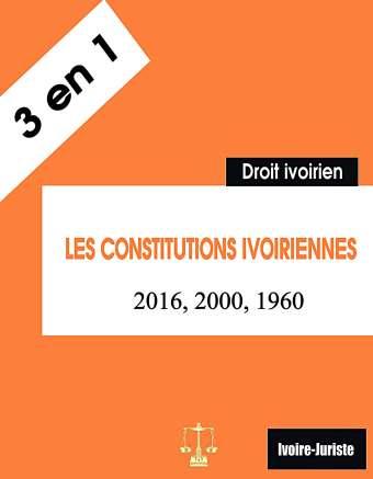 Les constitutions ivoiriennes