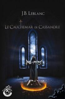 le cauchemar de Cassandre 700