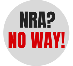 """NRA? NO WAY!"" graphic"