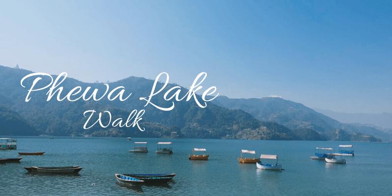 Phewa Lake Walk