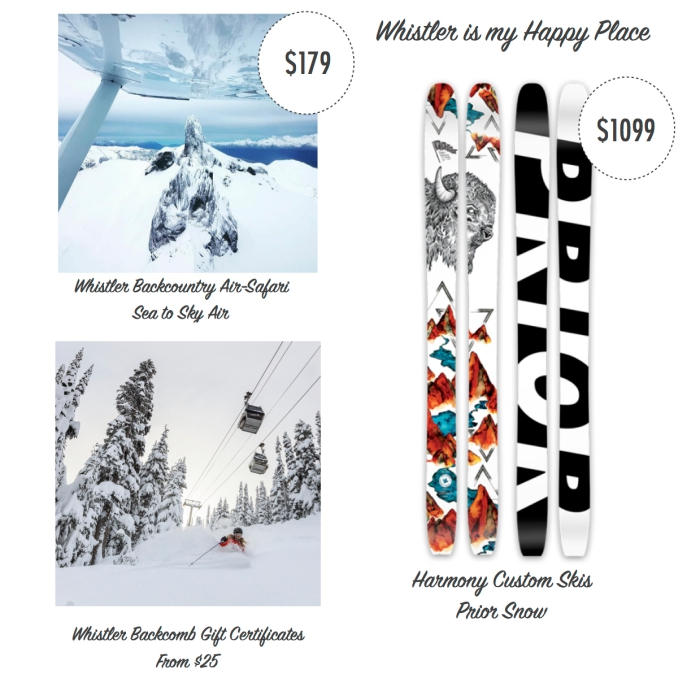 I want - I got 2016 Holiday Gift Guide - Sea to Sky Air, Whistler Blackcomb, Prior Snowboard Manufactory Ltd.